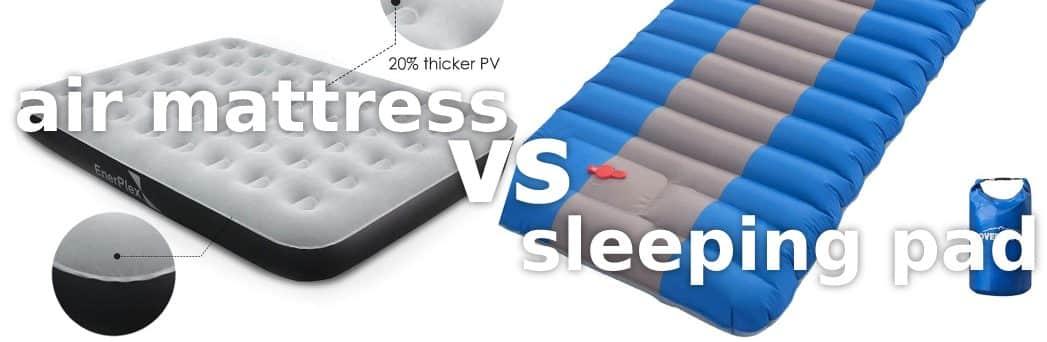 air mattress vs sleeping pad