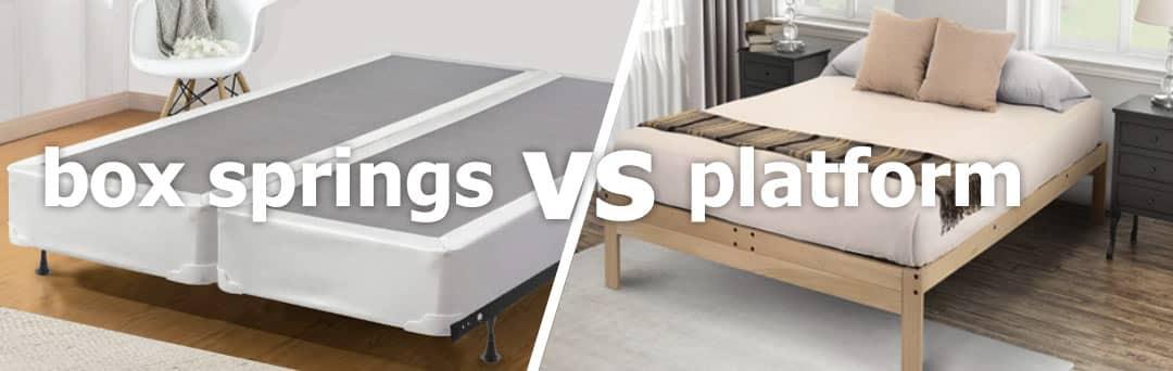 box springs vs platform